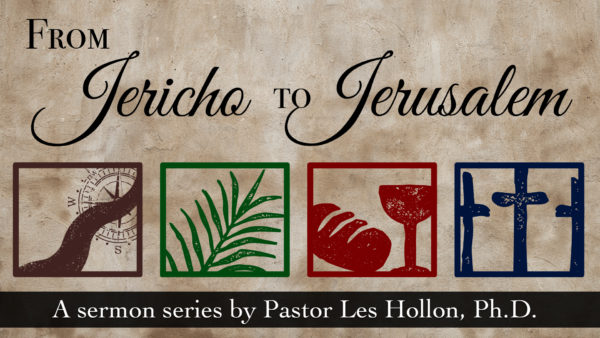 From Jericho To Jerusalem