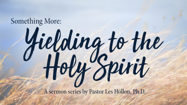 Yielding To The Spirit