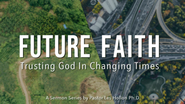 Future Faith: Trusting God In Changing Times